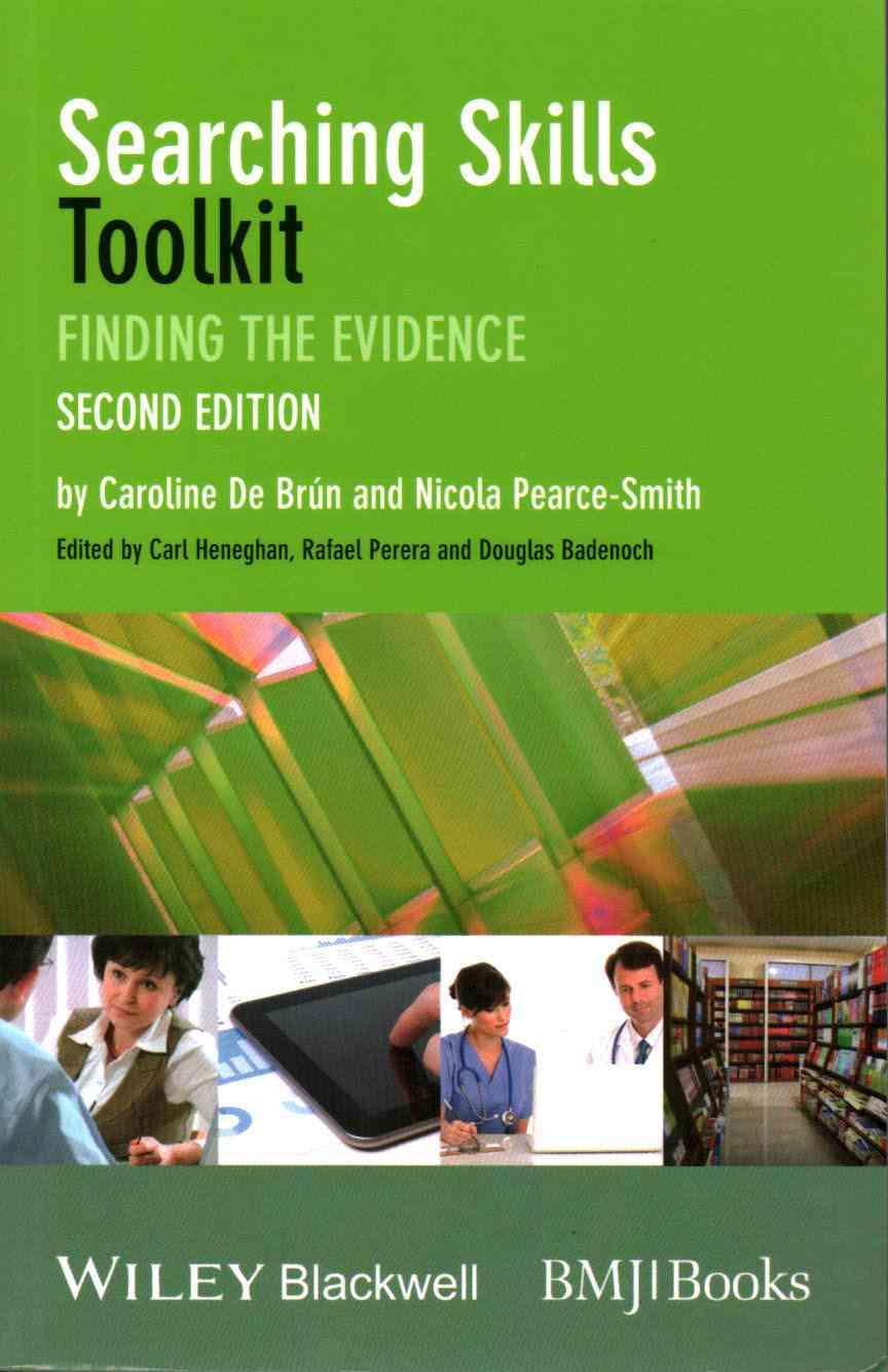 Searching Skills Toolkit By De Br+n, Caroline/ Pearce-smith, Nicola